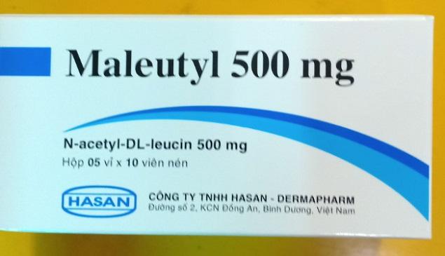 Thuốc Maleutyl 500mg Acetyl-DL-leucin điều trị các chứng chóng mặt