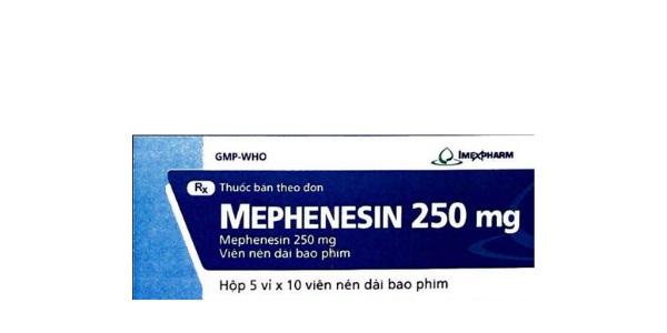 Thuốc Mephenesin 250mg hỗ trợ điều trị các cơn đau co cứng cơ