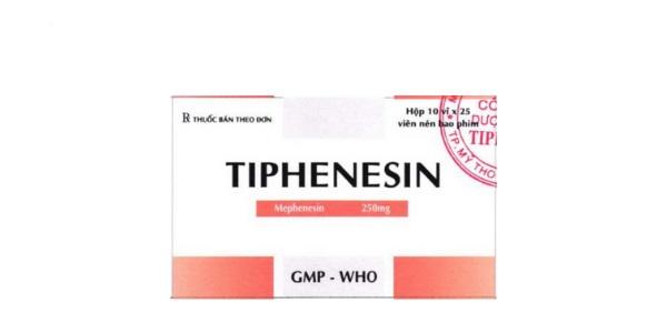 Thuốc Tiphenesin 250mg Mephenesin điều trị hỗ trợ các cơn đau co cứng cơ