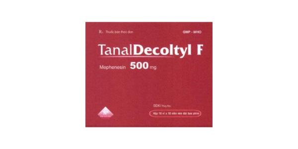Thuốc Tanaldecoltyl F 500mg Mephenesin điều trị hỗ trợ các cơn đau co cứng cơ