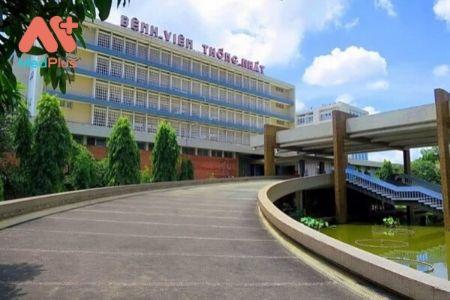 Bệnh viện Thống nhất khám trái tuyến hàng đầu TPHCM