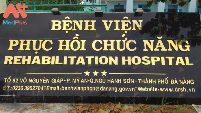 Bệnh viện phục hồi chức năng Đà Nẵng