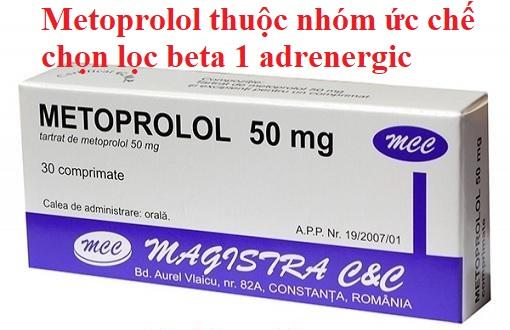 Thuốc Metoprolol thuộc nhóm thuốc nào?